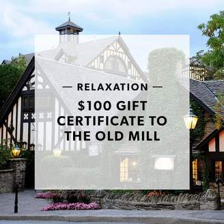 $100 Gift Certificate To The Old Mill