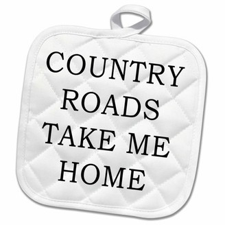 3dRose COUNTRY ROADS TAKE ME HOME - Pot Holder, 8 by 8-inch