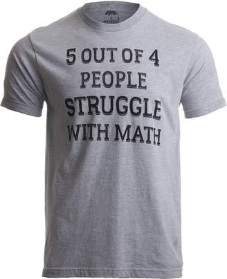 Co Ann Arbor T-shirt 5 of 4 People Struggle with Math | Funny School Teacher Teaching Humor T-shirt-(Adult,L)