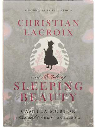 Harper Collins Christian Lacroix And The Tale Of Sleeping Beauty