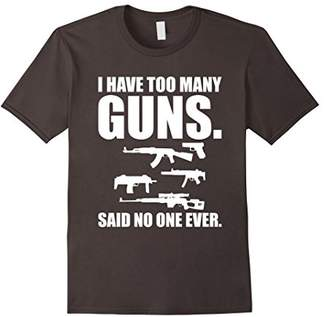 Gun Lover Shirts Too Many Guns TShirt For Gun Owners