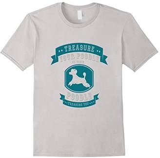 Poodle T Shirts - Treasure Your Poodle Tshirt