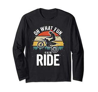 Oh What Fun It Is To Ride! Christmas Dirt Bike Long Sleeve