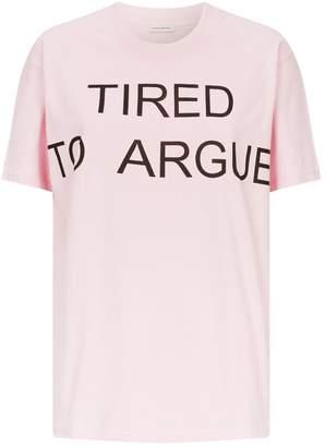 Natasha Zinko Tired to Argue T-Shirt