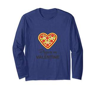 Pizza is My Valentine Pizza Lover Cool Statement Graphic Tee