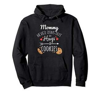Mommy Never Runs Out Of Hugs & Cookies Funny Mom Hoodie