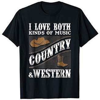 Country Music T Shirt I Love Both Country & Western Music
