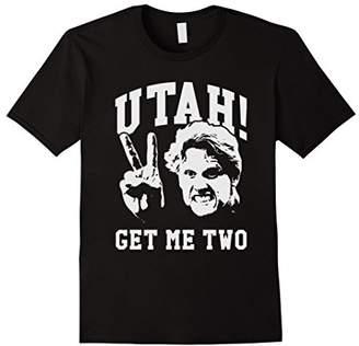 Funny Utah! Get Me 2 T-Shirt