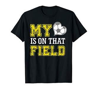My Heart Is On That Field Funny Crazy Soccer Mom Life Gift T-Shirt