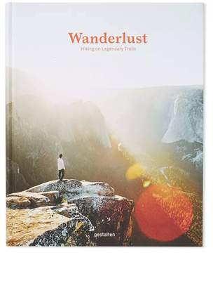Penguin Random House PENGUIN RANDOM HOUSE, INC Wanderlust Hiking On Legendary Trails