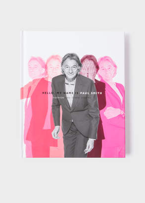 Paul Smith Hello, My Name Is Fashion And Other Stories
