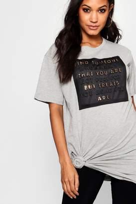 boohoo Claire Raised Print Slogan Longline T-Shirt