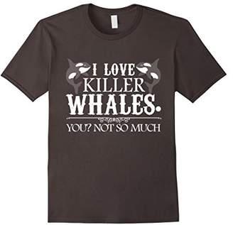 Killer Whale T shirt - I Love Killer Whales Tshirt