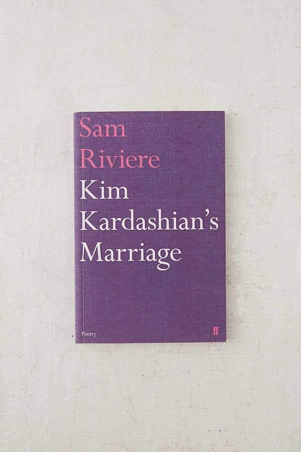 Kim Kardashian's Marriage By Sam Riviere