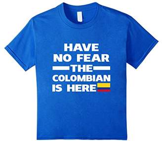 No Fear Have The Colombian Is Here Proud Colombia Pride Funny Flag T-Shirt