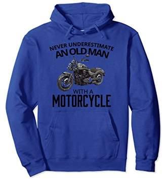 Biker Hoodie Underestimate Old Man Motorcycle Sweatshirt