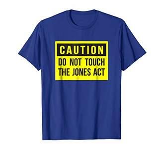 Caution Jones Act T-shirt