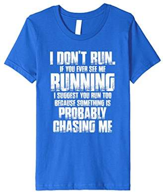 I Don't Run Funny Running Saying Quote T Shirt Gym Workout