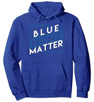 Thin Blue Line Blue Moms Matters LEO Police Hoodie