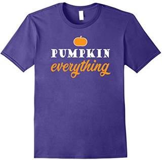 Pumpkin Everything Funny Love Fall Gift T-Shirt