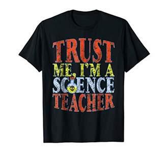 Funny Teacher Tshirt Trust Me I'm A Science Teacher