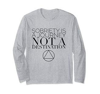 Sobriety Is Journey Not Destination AA NA Sobriety Fall Tee