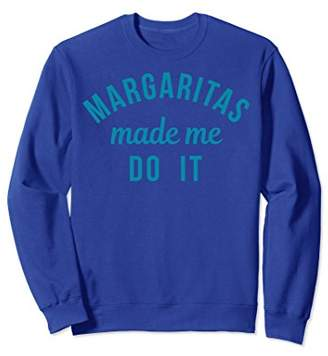 Margaritas Made Me Do It Simple Teal Text Graphic Sweatshirt