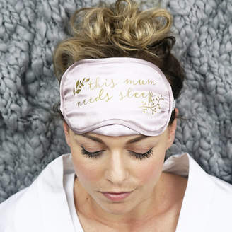 Sparks And Daughters Personalised This Mum Needs Sleep Silk Eye Mask