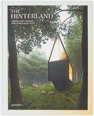 Publications The Hinterland: Cabins, Love Shacks and Other Hide-Outs