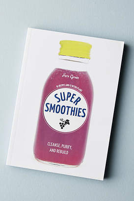 Anthropologie Super Smoothies