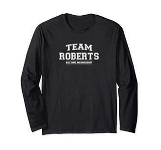Team ROBERTS Long Sleeve T-Shirt | Surname Family Gift