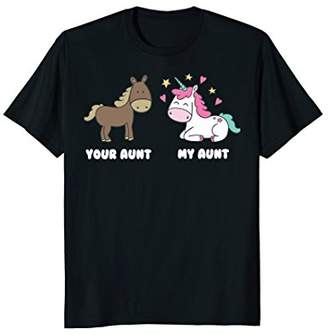 Your Aunt My Aunt Unicorn T-Shirt - Funny Niece T-Shirt Gift
