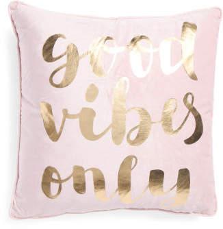 20x20 Good Vibes Pillow