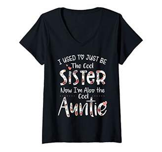 Womens I used to just be the cool sister now I'm also the cool Aunt V-Neck T-Shirt