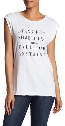 "Pam & Gela Frankie ""Stand For Something\"" Tee"
