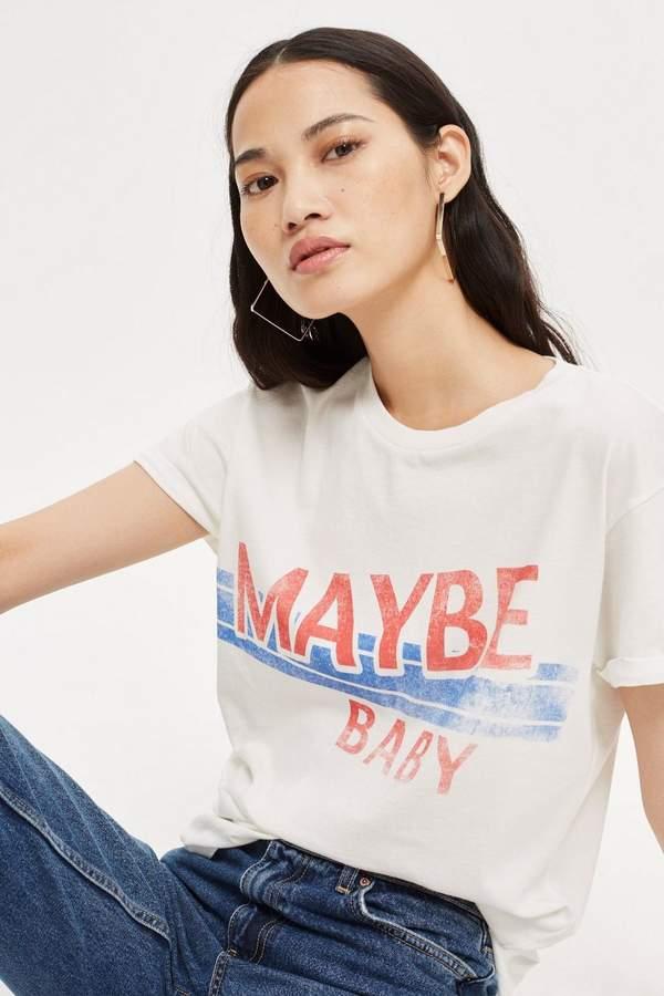 Topshop 'Maybe Baby' Slogan T-Shirt