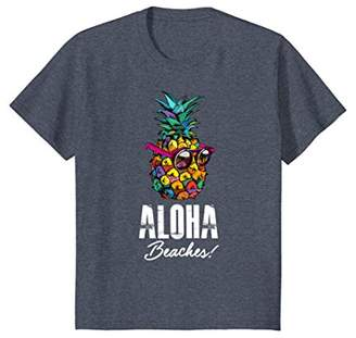 Aloha Beaches! Funny Hawaiian and Summer Vacay T-Shirt