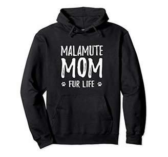 Alaskan Malamute Mom Fur Life Hoodie Funny Dog Mom Gift