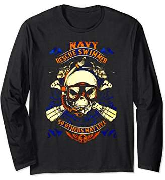 Navy Rescue Swimmer So Others May Live Long Sleeve T Shirt