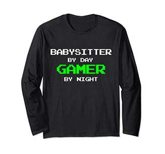 Babysitter Long Sleeve T-Shirt Gamer Funny Video Game