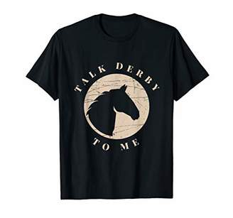 Comic Women T-Shirt I Talk Derby Me Funny Horse Race Gift
