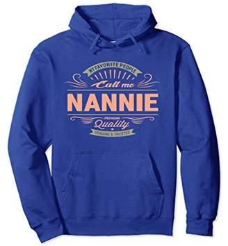 My Favorite People Call Me Nannie Grandma Mom Gift Hoodie
