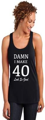 Outlook Designs 40th Birthday Ladies Racerback Tank Top Damn I Make 40 Look So Good XL