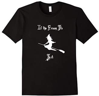 b-ROOM If the Broom Fits Fly It Halloween Witch Witches T Shirt