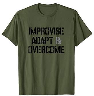 Improvise Adapt And Overcome T Shirt 20197