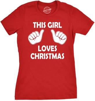 b02d82c8 Crazy Dog T-shirts Crazy Dog Tshirts Womens This Girl Loves Christmas T  Shirt Funny