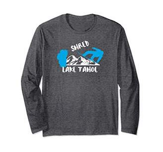 Shred Lake Tahoe Snowboarding Long Sleeve Gift Shirt