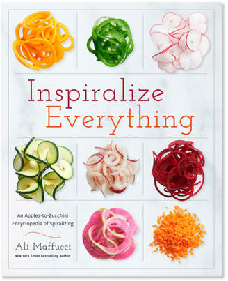 Sur La Table Inspiralize Everything: An Apples-to-Zucchini Encyclopedia of Spiralizing