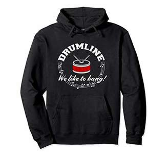 Drumline: We Like to Bang! Funny Drum Corps Band T-Shirt