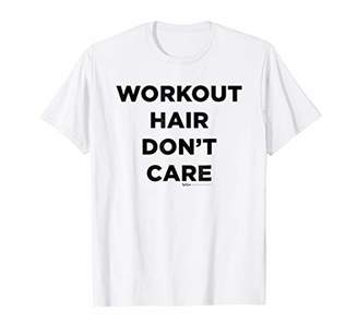 Workout Hair Don't Care Gym T Shirt